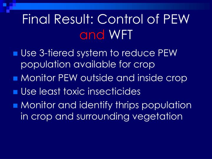 Final Result: Control of PEW