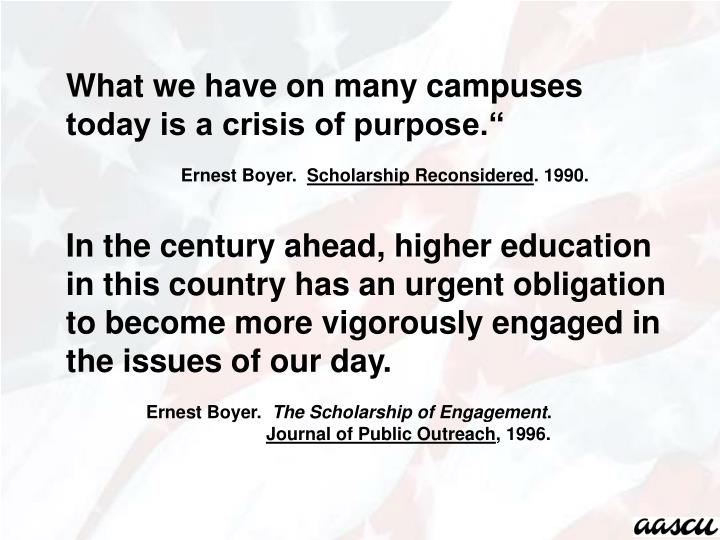 What we have on many campuses today is a crisis of purpose.""