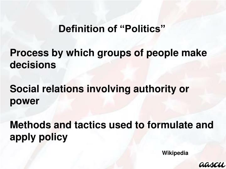 "Definition of ""Politics"""