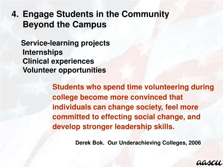 Engage Students in the Community Beyond the Campus