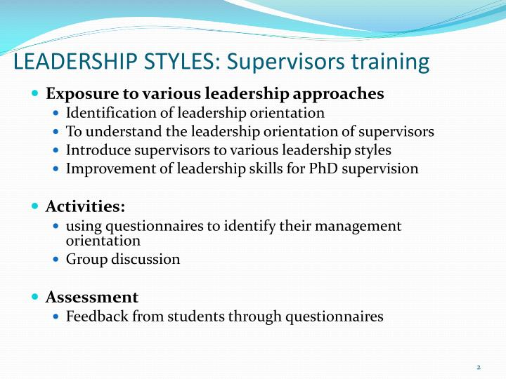 LEADERSHIP STYLES: Supervisors training