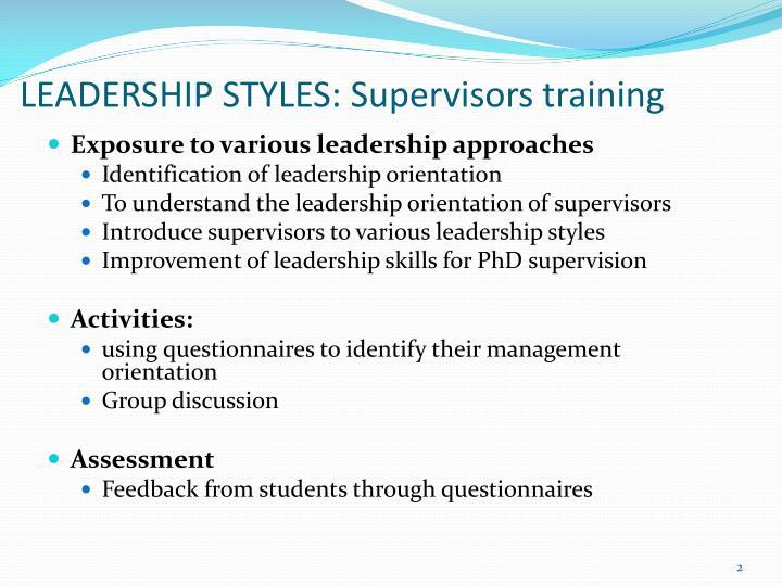 LEADERSHIP STYLES: Supervisors training