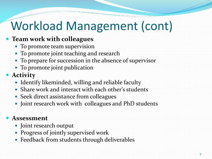 Workload Management (cont)