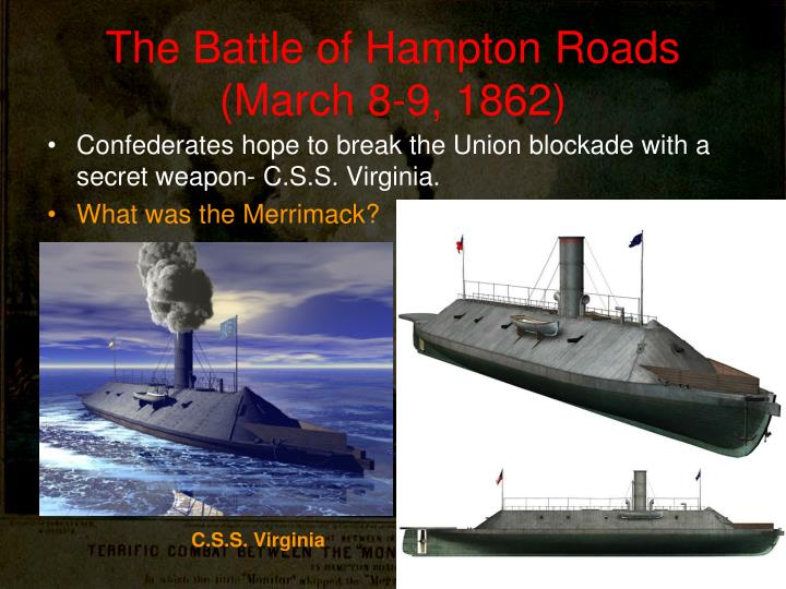 The Battle of Hampton Roads (March 8-9, 1862)