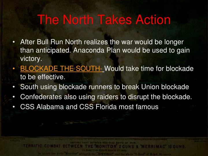 The North Takes Action