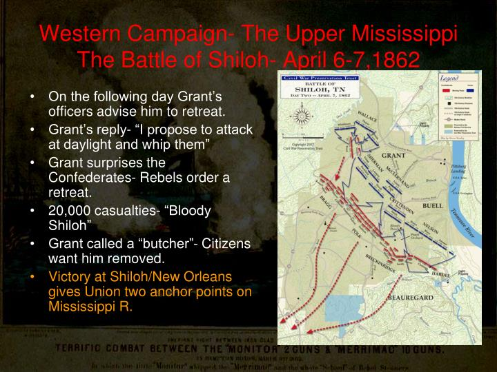 Western Campaign- The Upper Mississippi The Battle of Shiloh- April 6-7,1862