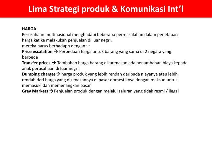 Lima Strategi produk & Komunikasi Int'l