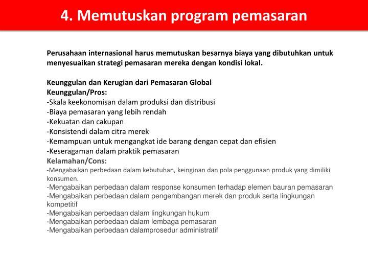 4. Memutuskan program pemasaran