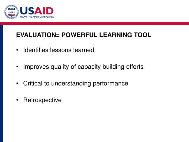 EVALUATION= POWERFUL LEARNING TOOL