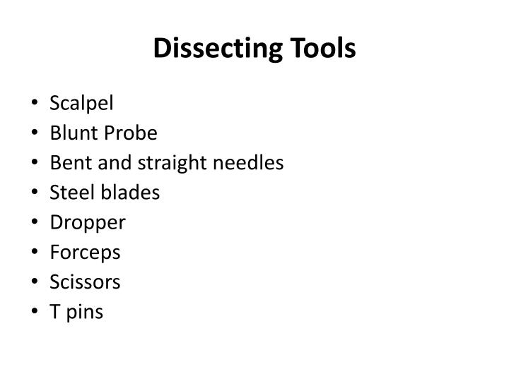 Dissecting Tools