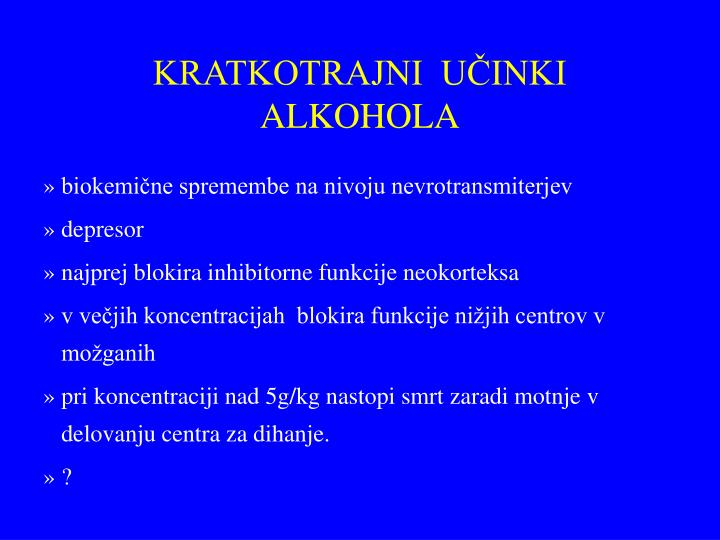 KRATKOTRAJNI  UČINKI ALKOHOLA