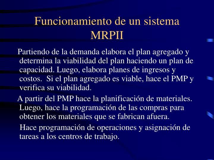 Funcionamiento de un sistema MRPII