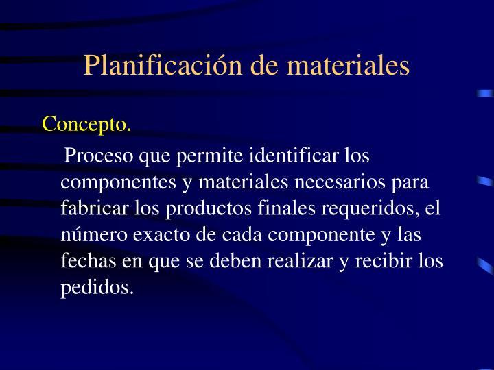 Planificación de materiales