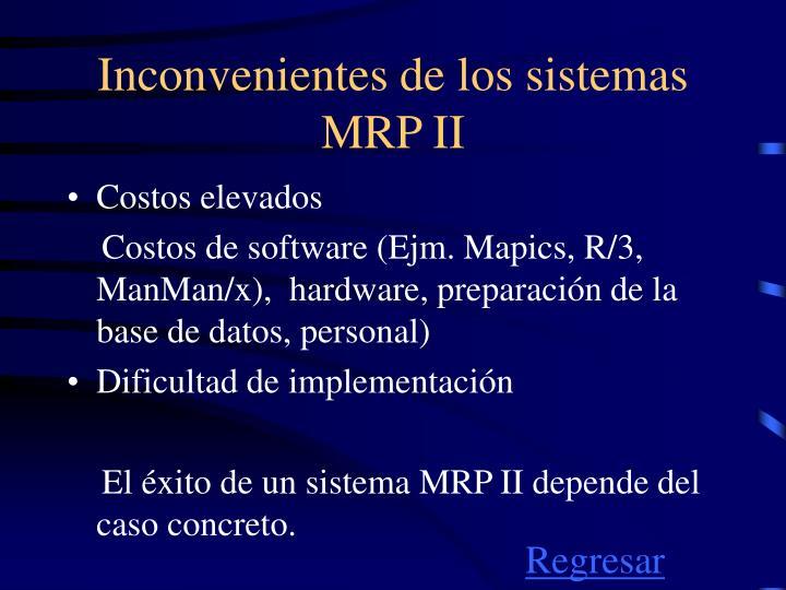 Inconvenientes de los sistemas MRP II