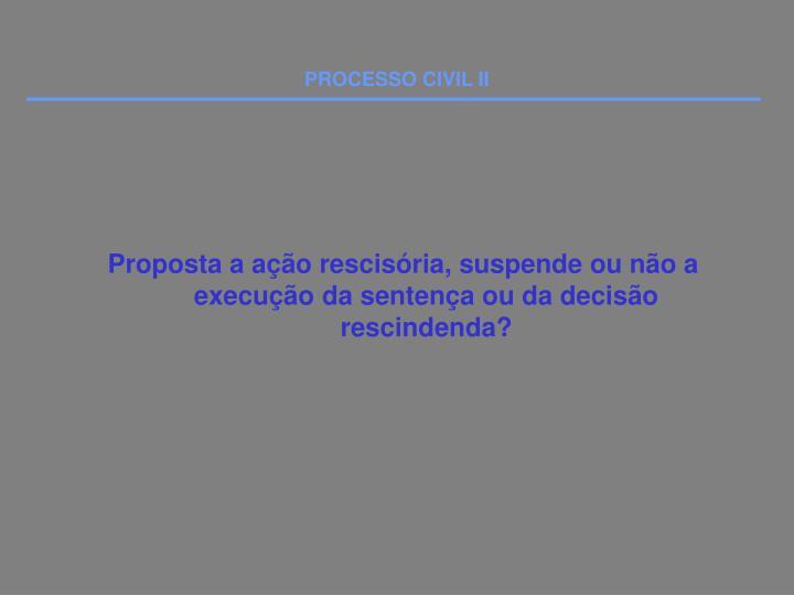 PROCESSO CIVIL II