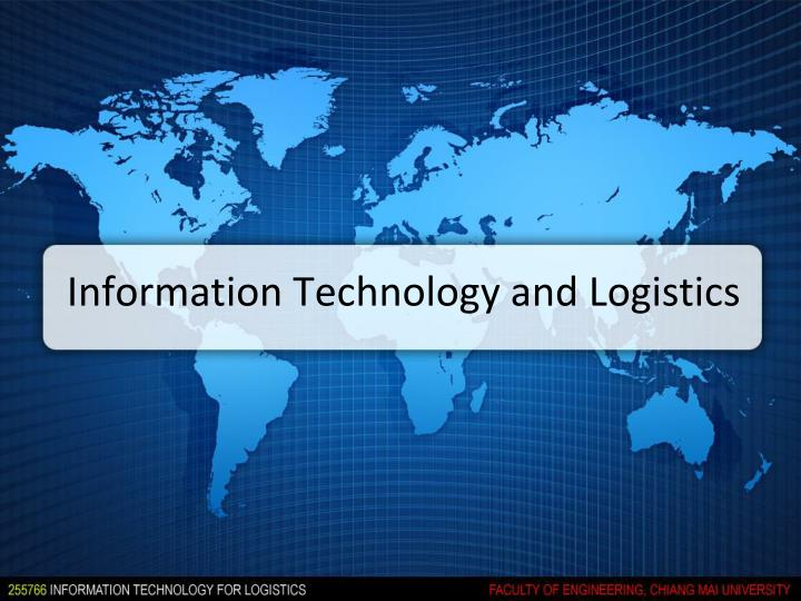 Information technology and logistics