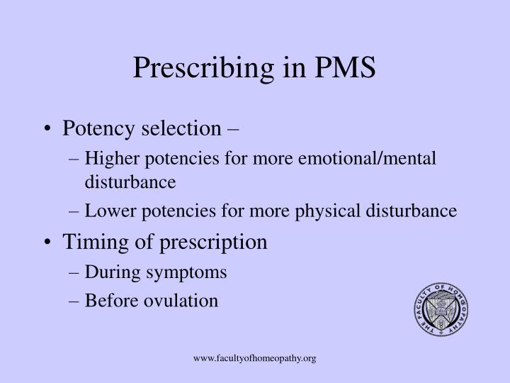 Prescribing in PMS