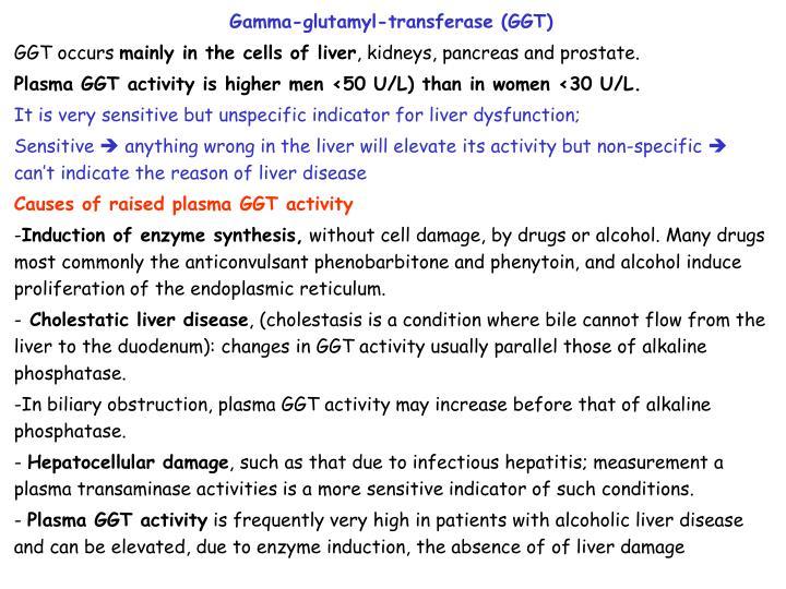 Gamma-glutamyl-transferase (GGT)