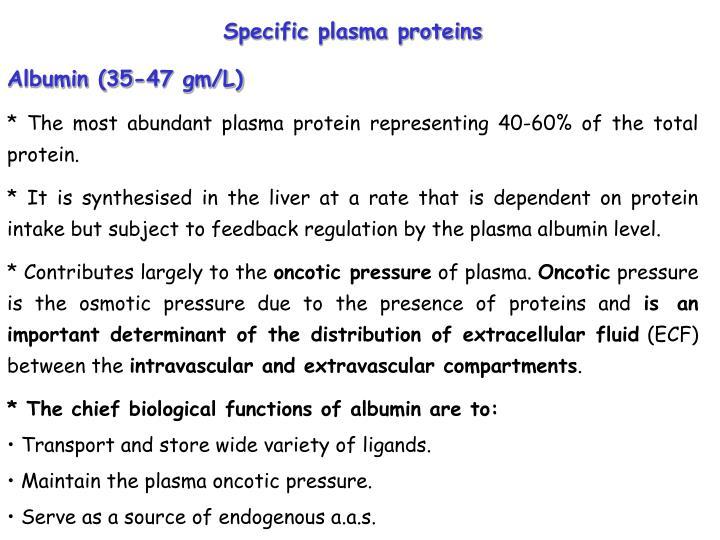 Specific plasma proteins