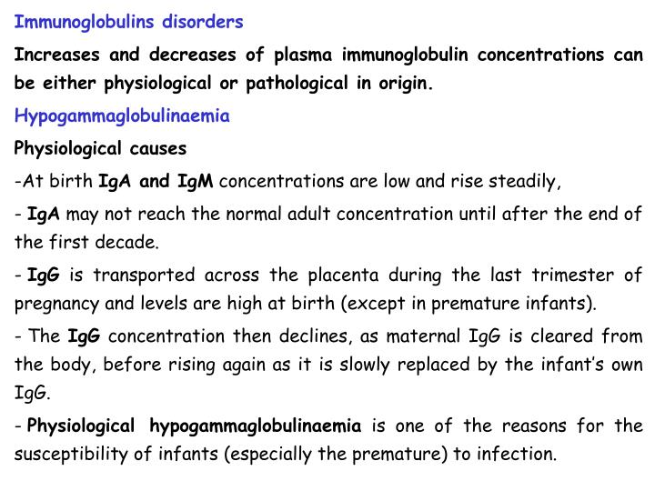 Immunoglobulins disorders