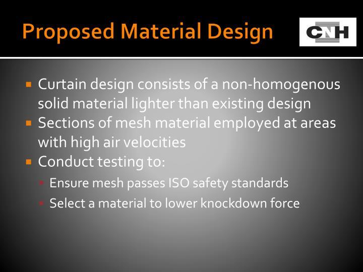 Proposed Material Design
