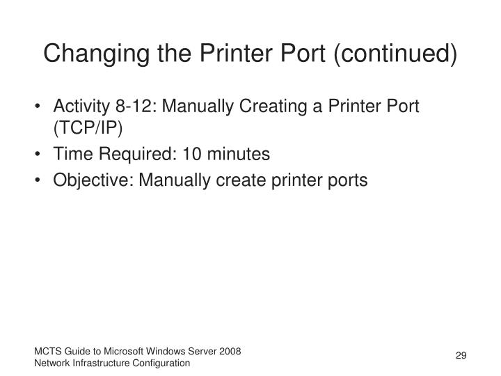 Changing the Printer Port (continued)