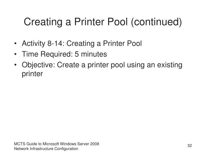 Creating a Printer Pool (continued)