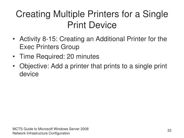 Creating Multiple Printers for a Single Print Device