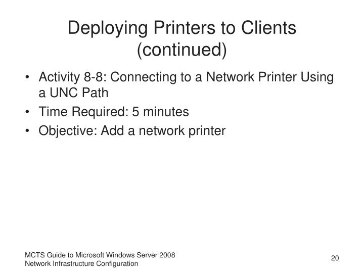 Deploying Printers to Clients (continued)
