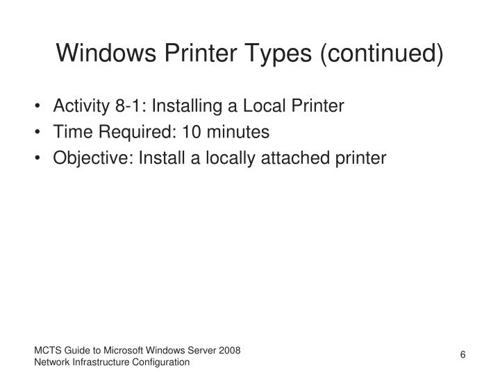 Windows Printer Types (continued)