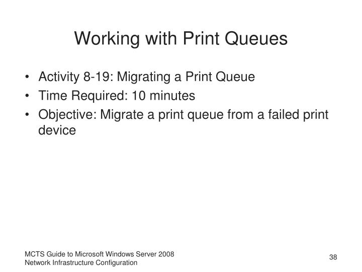 Working with Print Queues