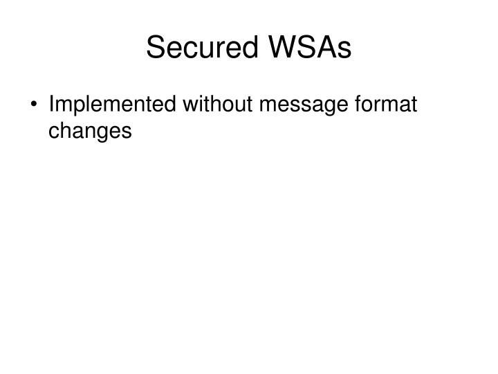 Secured WSAs