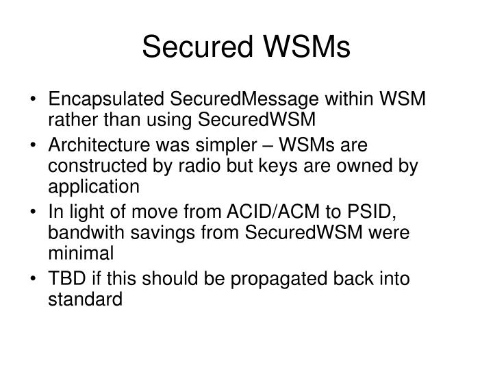 Secured WSMs