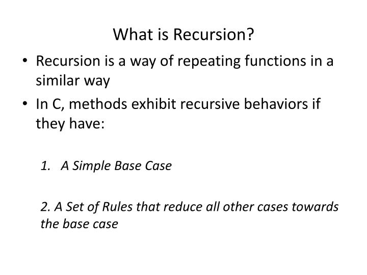 What is recursion