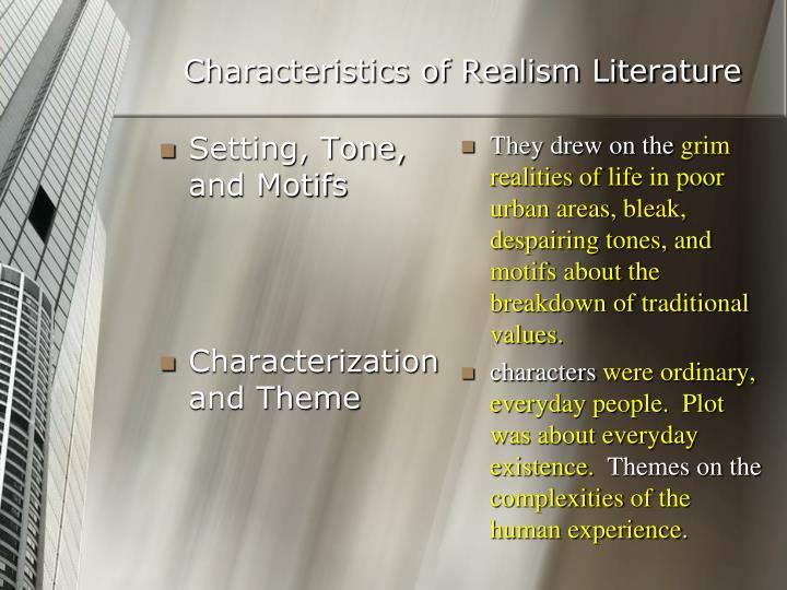 Characteristics of Realism Literature