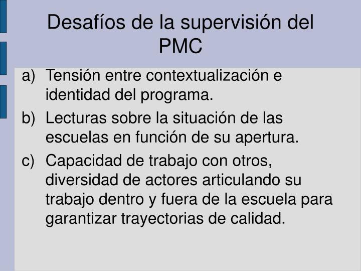 Desafíos de la supervisión del PMC