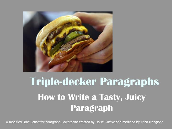 Triple decker paragraphs