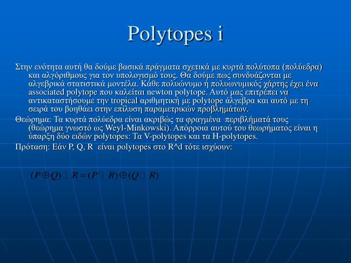 Polytopes i