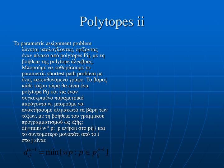 Polytopes ii