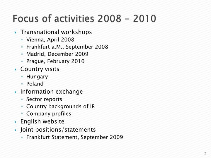 Focus of activities 2008 - 2010