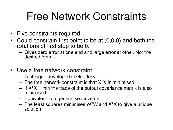 Free Network Constraints