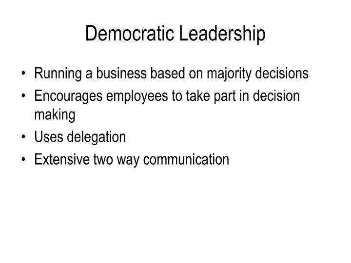 Democratic Leadership