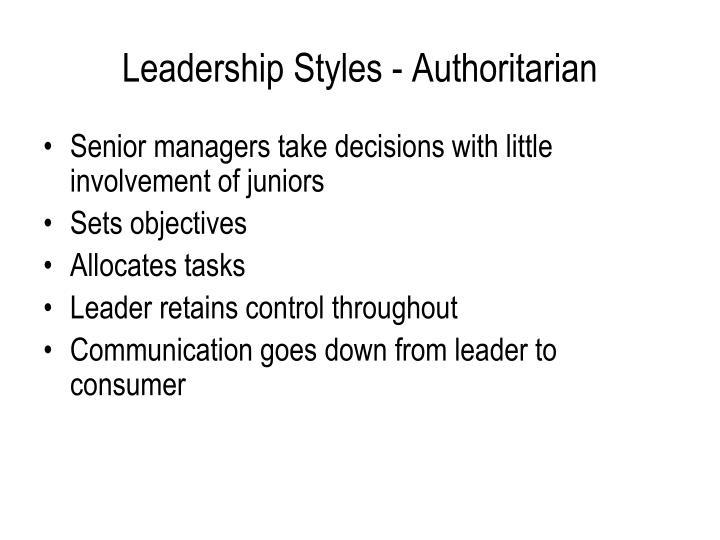 Leadership Styles - Authoritarian