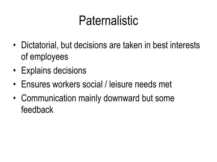 Paternalistic