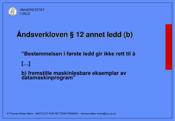 Åndsverkloven § 12 annet ledd (b)