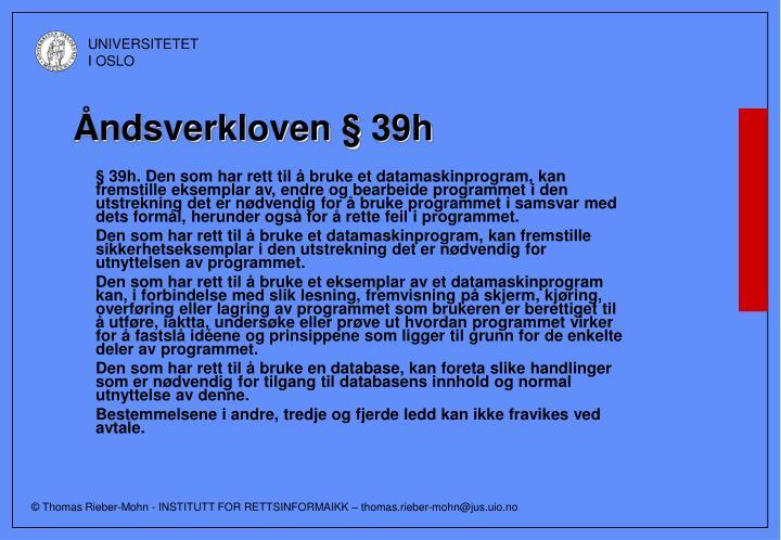 Åndsverkloven § 39h