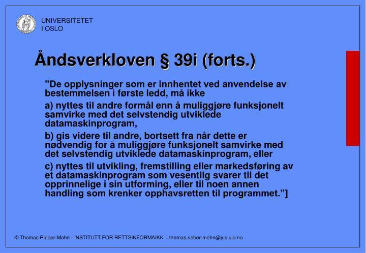 Åndsverkloven § 39i (forts.)