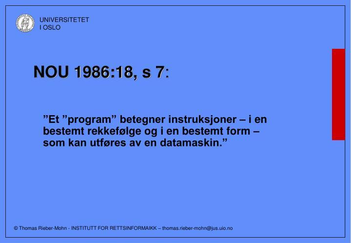 NOU 1986:18, s 7