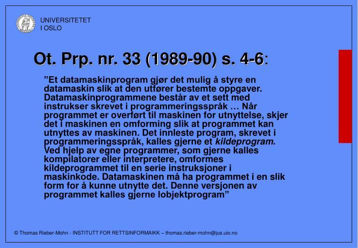 Ot. Prp. nr. 33 (1989-90) s. 4-6