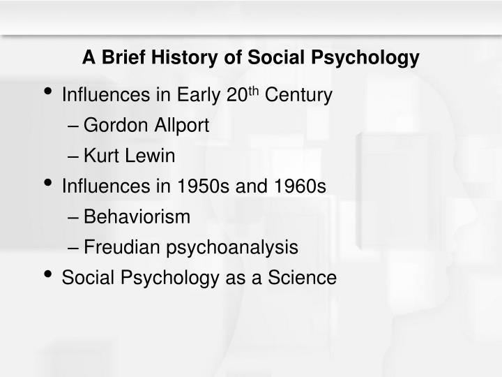 A Brief History of Social Psychology